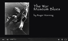 The War Museum Blues video